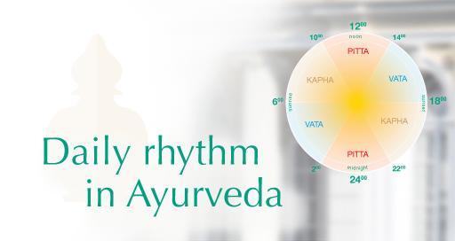 daily rhythms according to Ayurveda
