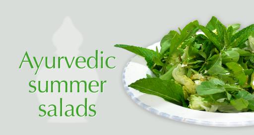 Ayurvedic summer salads