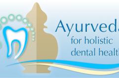 Ayurveda for holistic dental health