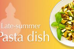 Late-summer Pasta dish